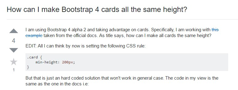 Insights on  exactly how can we  build Bootstrap 4 cards  all the same tallness?